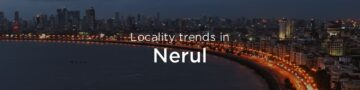 Nerul property market: An overview