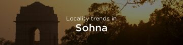 Sohna property market: An overview