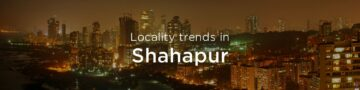 Shahapur property market: An overview